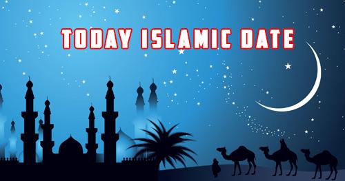 Today Islamic date in Pakistan Hijri Date Today - Islamic Media